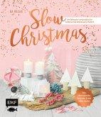 Slow Christmas - Entspannt und kreativ durch die Weihnachtszeit (Mängelexemplar)