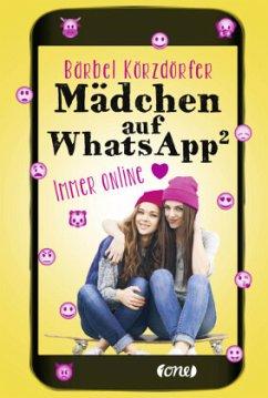 Immer online / Mädchen auf WhatsApp Bd.2 (Mängelexemplar) - Körzdörfer, Bärbel