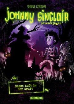 Dicke Luft in der Gruft / Johnny Sinclair Bd.2 (Mängelexemplar) - Städing, Sabine
