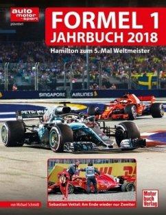 Formel 1-Jahrbuch 2018 (Mängelexemplar) - Schmidt, Michael