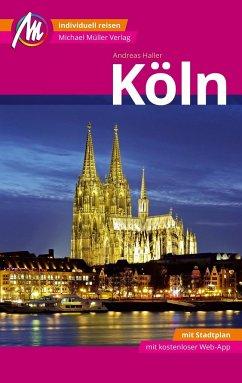 Köln MM-City Reiseführer Michael Müller Verlag (Mängelexemplar) - Haller, Andreas