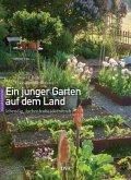 Ein junger Garten auf dem Land (Mängelexemplar)