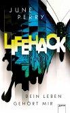 LifeHack. Dein Leben gehört mir (Mängelexemplar)