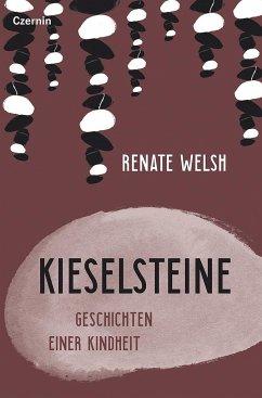 Kieselsteine (Mängelexemplar) - Welsh, Renate