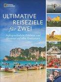 Ultimative Reiseziele für zwei (Mängelexemplar)