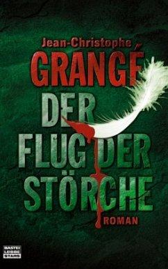 Der Flug der Störche (Mängelexemplar) - Grangé, Jean-Christophe