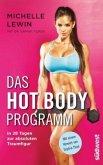 Das Hot-Body-Programm (Mängelexemplar)