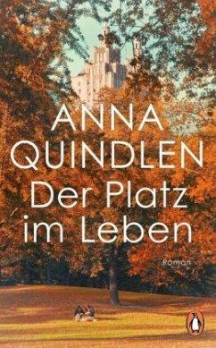 Der Platz im Leben (Mängelexemplar) - Quindlen, Anna