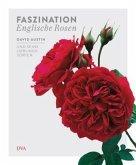 Faszination Englische Rosen (Mängelexemplar)