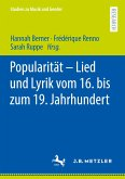 Popularität - Lied und Lyrik vom 16. bis zum 19. Jahrhundert