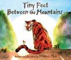 Tiny Feet Between the Mountains (eBook, ePUB)