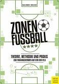 Zonenfußball - Theorie, Methodik, Praxis (eBook, PDF)