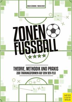 Zonenfußball - Theorie, Methodik, Praxis (eBook, PDF) - Lüdemann, Niklas; Seeger, Fabian