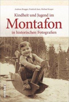 Kindheit und Jugend im Montafon in historischen Fotografien (Mängelexemplar) - Brugger, Andreas; Juen, Friedrich; Kasper, Michael