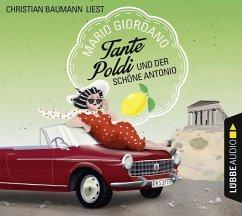 Tante Poldi und der schöne Antonio / Tante Poldi Bd.3 (6 Audio-CDs) (Mängelexemplar) - Giordano, Mario