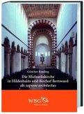 Die Michaeliskirche in Hildesheim und Bischof Bernward als sapiens architectus (Mängelexemplar)