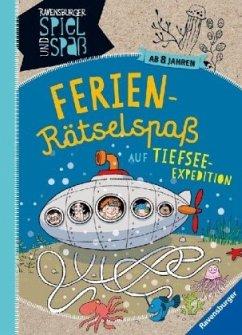 Ferien-Rätselspaß auf Tiefsee-Expedition (Mängelexemplar) - Richter, Martine
