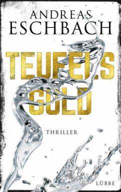 Teufelsgold (Mängelexemplar) - Eschbach, Andreas