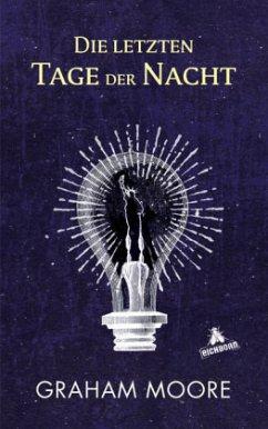 Die letzten Tage der Nacht (Mängelexemplar) - Moore, Graham