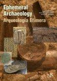 Ephemeral Archaeology (Mängelexemplar)
