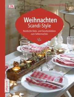 Weihnachten Scandi-Style (Mängelexemplar) - Bellstedt Myers, Christiane