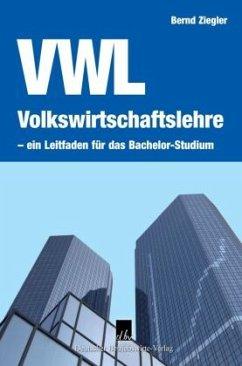 Volkswirtschaftslehre VWL (Mängelexemplar) - Ziegler, Bernd