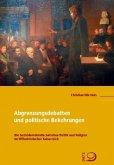 Abgrenzungsdebatten und politische Bekehrungen (Mängelexemplar)