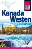 Reise Know-How Reiseführer Kanada Westen mit Alaska (Mängelexemplar)
