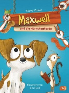 Maxwell und die Hörnchenhorde / Maxwell Bd.2 (Mängelexemplar) - Voake, Steve