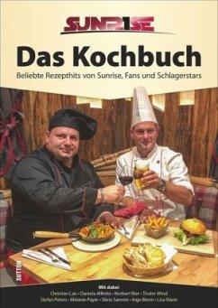 Sunrise. Das Kochbuch (Mängelexemplar) - Adler, Arno