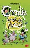 Charlie kriegt die Flatter / Charlie Bd.1 (Mängelexemplar)