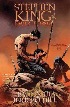 The Battle of Jericho Hill (eBook, ePUB) - King, Stephen; David, Peter; Furth, Robin