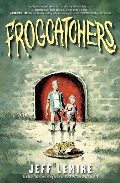 Frogcatchers (eBook, ePUB) - Lemire, Jeff
