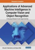 Applications of Advanced Machine Intelligence in Computer Vision and Object Recognition