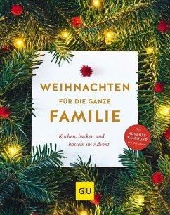 Weihnachten für die ganze Familie (Mängelexemplar)