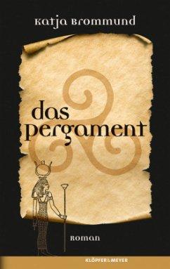 Das Pergament (Mängelexemplar) - Brommund, Katja