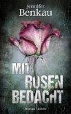 Mit Rosen bedacht (Mängelexemplar)