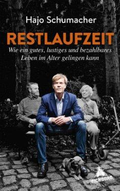 Restlaufzeit (Mängelexemplar) - Schumacher, Hajo