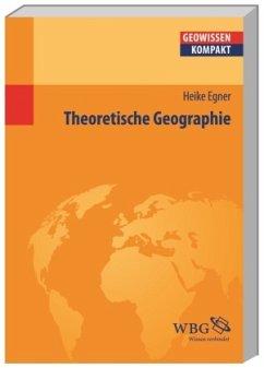 Theoretische Geographie (Mängelexemplar) - Egner, Heike