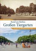 Rund um Berlins Großen Tiergarten (Mängelexemplar)
