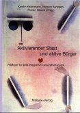 Aktivierender Staat und aktive Bürger (Mängelexemplar)