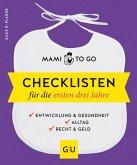 Mami to go - Checklisten für die ersten drei Jahre (Mängelexemplar)