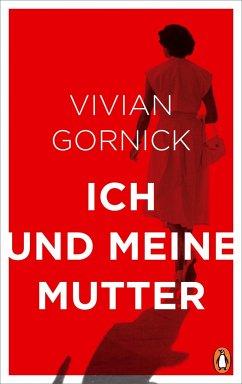 Ich und meine Mutter (Mängelexemplar) - Gornick, Vivian