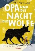 Opa und die Nacht der Wölfe (Mängelexemplar)