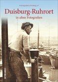 Duisburg-Ruhrort in alten Fotografien (Mängelexemplar)