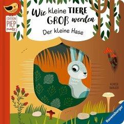 Wie kleine Tiere groß werden: Der kleine Hase (Mängelexemplar) - Clima, Gabriele
