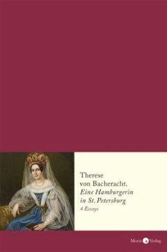 Therese von Bacheracht (1804-1852) (Mängelexemplar)
