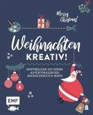 Weihnachten kreativ! (Mängelexemplar)