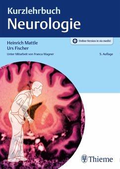 Kurzlehrbuch Neurologie - Mattle, Heinrich;Fischer, Urs