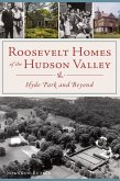Roosevelt Homes of the Hudson Valley (eBook, ePUB)